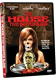 House That Dripped Blood /