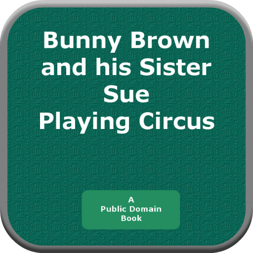 Bunny Brown and his Sister Sue Playing Circus PDF