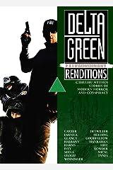 Delta Green: Extraordinary Renditions Kindle Edition