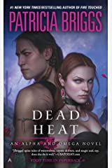 Dead Heat (Alpha & Omega Book 4) Kindle Edition