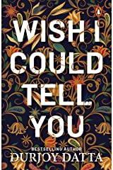 Wish I Could Tell You Kindle Edition