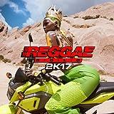 Reggae Gold 2017 [Explicit]