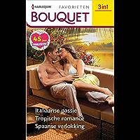 Italiaanse passie / Tropische romance / Spaanse verlokking (Bouquet Favorieten Book 648)