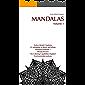 Mandalas (Mandala Coloring for Adults and Teens Book 1)
