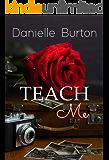 Teach Me (College Daze Book 2)