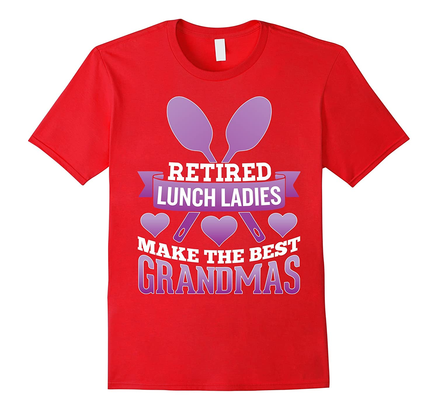 Retired Lunch Lady - Best Grandmas T-Shirt-Vaci