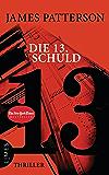 Die 13. Schuld: Thriller (Women's Murder Club) (German Edition)