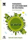 Indicadores de Sustentabilidade em Engenharia