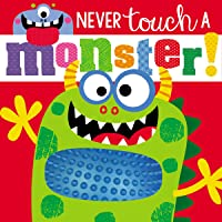 Image for Touch and Feel Never Touch a Monster