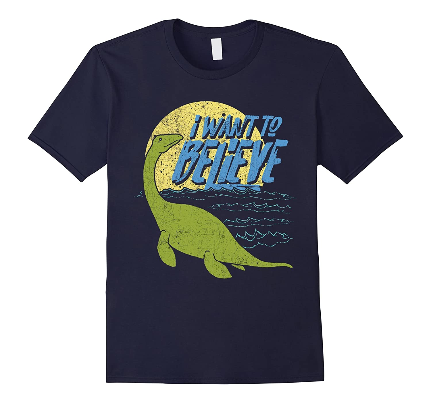Loch Ness Monster Nessie I Want To Believe T-Shirt