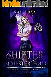 Bloodwood Academy Shifter: Semester Four (Bloodwood Year One Book 4)