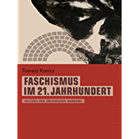 Faschismus im 21. Jahrhundert (Telepolis): Skizzen der drohenden Barbarei