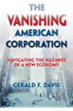 The Vanishing American Corporation: Navigating the Hazards of a New Economy