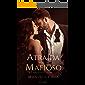 Atraída por um mafioso - Série Os mafiosos (Livro 1)