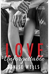 Love Unforgettable: A Frenemies to Lovers Romance (Love in San Soloman Book 3) Kindle Edition