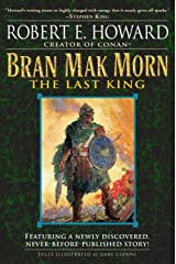 Bran Mak Morn: The Last King: A Novel Paperback