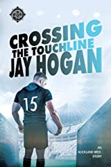 Crossing the Touchline (Auckland Med. Book 2) Kindle Edition