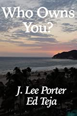 Who Owns You? Kindle Edition