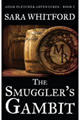 The Smuggler's Gambit (Adam Fletcher Adventure Series Book 1) Kindle Edition