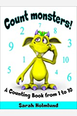 Count monsters! A Counting Book from 1 to 10. Kindle Edition