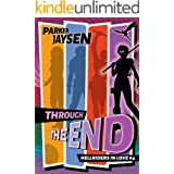 Through the End (Hellriders in Love Book 4)