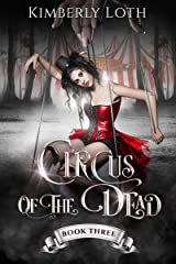 Circus of the Dead: Book 3 Kindle Edition