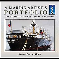 A Marine Artist's Portfolio: The Nautical Paintings of Susanne Fournais book cover