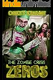 Zeros: The Zombie Crisis (Book One)