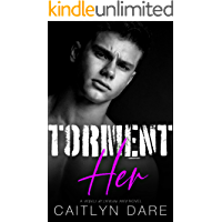 Torment Her: A Dark High School Romance (Rebels at Sterling Prep Book 5)