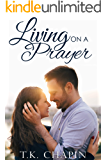 Living On A Prayer: An Inspirational Christian Romance