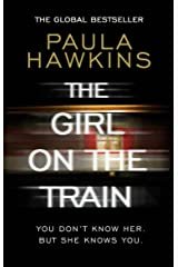The Girl on the Train: The Richard & Judy Book Club and international bestseller Kindle Edition