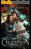 Chosen Champion (Air Awakens: Vortex Chronicles Book 2)