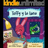 Cuento Teffy y la Luna (Psicología Infantil nº 2)