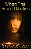 When the Ground Quakes (Alien Abduction Series Book 9)