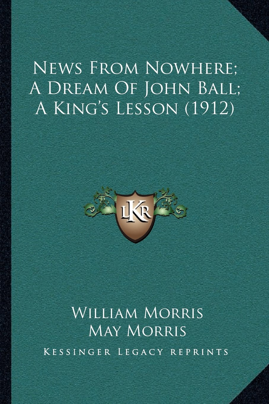 Download News From Nowhere; A Dream Of John Ball; A King's Lesson (1912) pdf