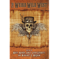 The Weird Wild West (The Weird and Wild Series Book 1) book cover