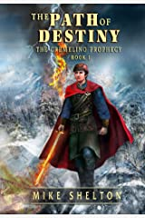 The Path Of Destiny (The Cremelino Prophecy Book 1) Kindle Edition