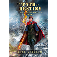 The Path Of Destiny (The Cremelino Prophecy Book 1) (English Edition)