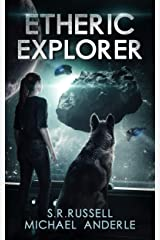 Etheric Explorer: A Kurtherian Gambit Series (Etheric Adventures: Anne and Jinx Book 3) Kindle Edition