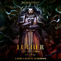 Luther: First of the Fallen: The Horus Heresy