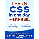 CSS (with HTML5): Learn CSS in One Day and Learn It Well. CSS for Beginners with Hands-on Project. Includes HTML5. (Learn Cod
