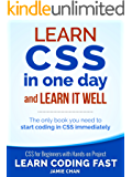 CSS (with HTML5): Learn CSS in One Day and Learn It Well. CSS for Beginners with Hands-on Project. Includes HTML5. (Learn Coding Fast with Hands-On Project Book 2) (English Edition)