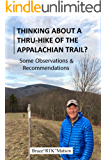 Thinking About A Thru-hike of the Appalachian Trail?: Some Observations and Recommendations