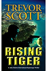 Rising Tiger (A Jake Adams International Espionage Thriller Series Book 10) Kindle Edition