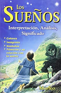 Suenos.Los Interpretacion, Analisis, (Spanish Edition)