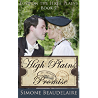 High Plains Promise - Amor em High Plains: Livro 2