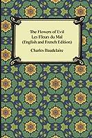 The Flowers Of Evil / Les Fleurs Du Mal (English