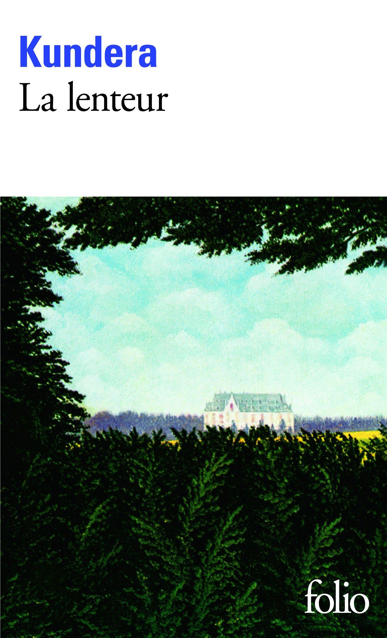 La lenteur - Milan Kundera