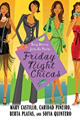 Friday Night Chicas: Sexy Stories from La Noche Kindle Edition