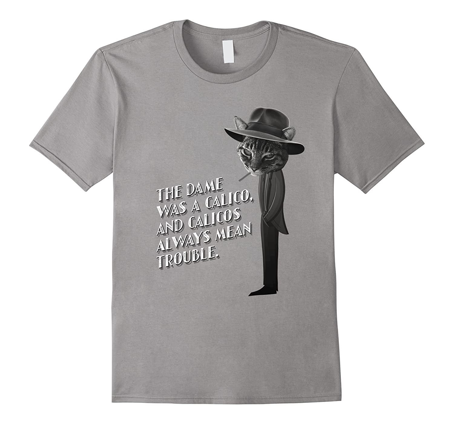 The dame was a calico novelty film noir cat themed t shirt for Film noir t shirts